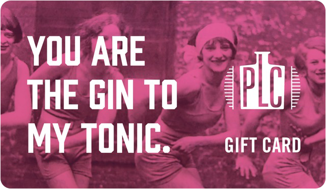 Prohibition Liquor Co - You are the Gin to my Tonic Gift Card